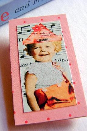 Queen for a Day - Baby Girl in a Party Hat - Paper and Chipboard Collage Decoupage Pin Brooch Badge - Retro Vintage