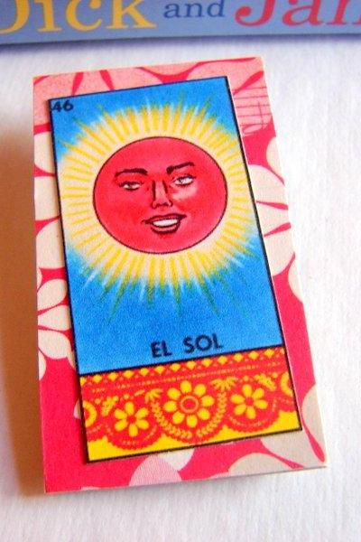 El Sol The Sun - Mexican Loteria Card - Paper and Chipboard Collage Decoupage Pin Brooch Badge - Vintage Hispanic