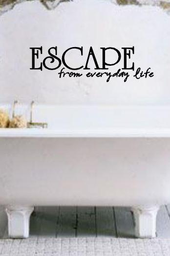 Escape from everyday life vinyl decal