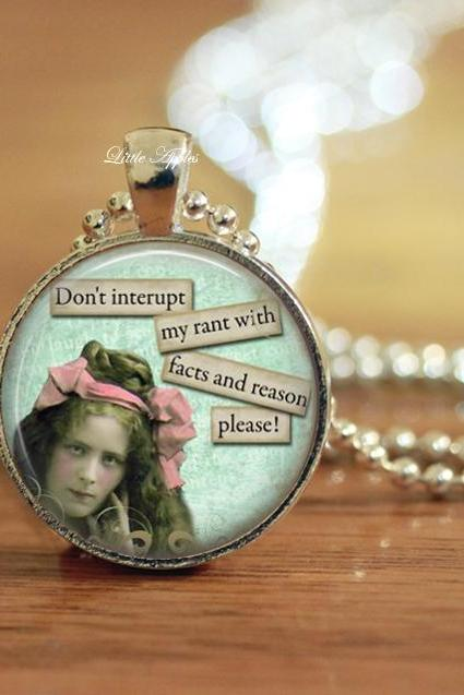 Retro sassy rant reasons facts glass necklace or keychain