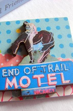 Vintage Neon Sign - End Of Trail Motel 3D Dimensional Pin Badge Brooch - Lg Chipboard Paper And Wood Decoupage Collage - Orange Blue Pink Polka Dots