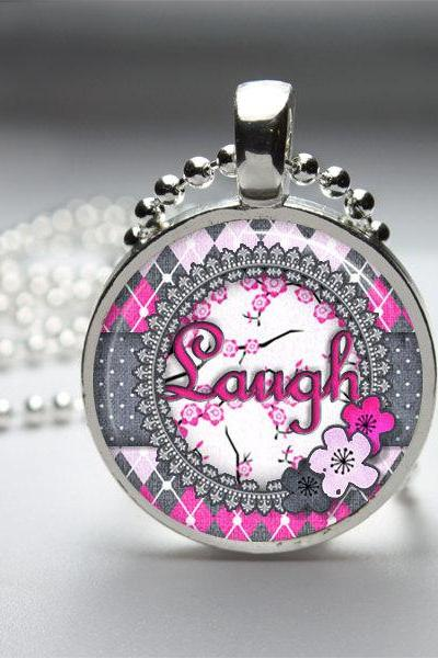 Laugh Inspirational Necklace Laugh Pendant Laugh Jewelry - Art Pendant