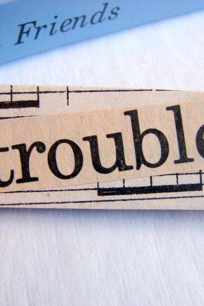 Trouble - Paper And Chipboard Word Pin - Decoupage Collage Badge Brooch - Vintage Retro