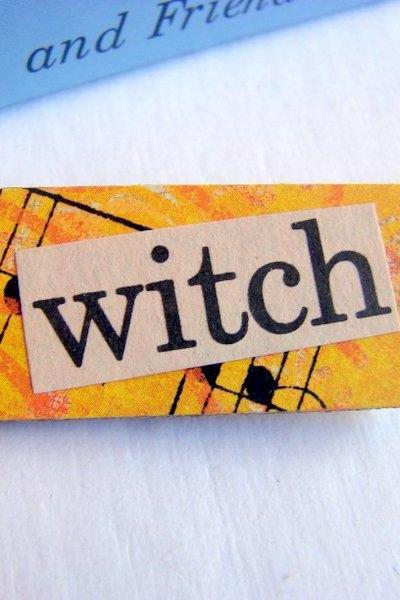 Witch - Halloween Paper And Chipboard Word Pin - Decoupage Collage Badge Brooch - Vintage Retro