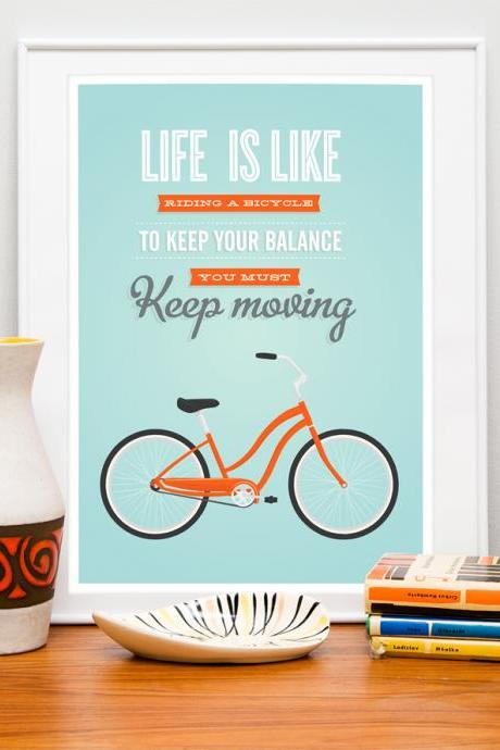 Life is like a Riding a Bicycle. Bike poster, quote poster, tpoygraphy poster, positive wall decor, retro print,