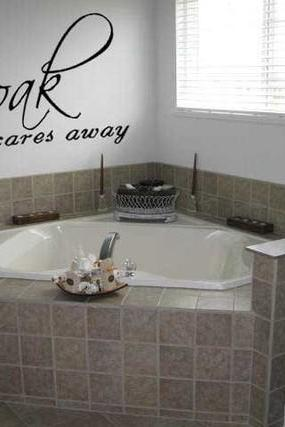 Soak Your Cares Away - Bathroom decal