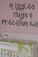 nursery decal, giggles, hugs and precious kisses UK Seller