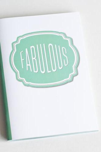 Fabulous Notebook / Journal - Compliment Series