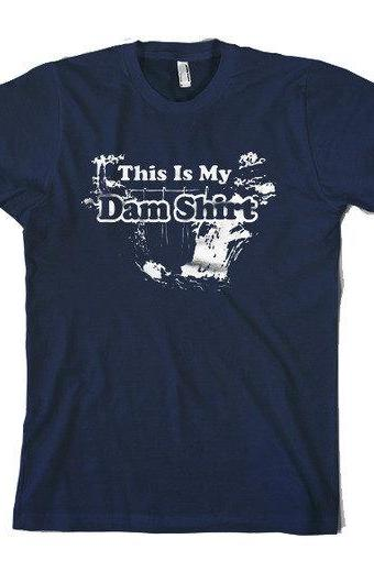 Dam t shirt funny shirt S-3XL