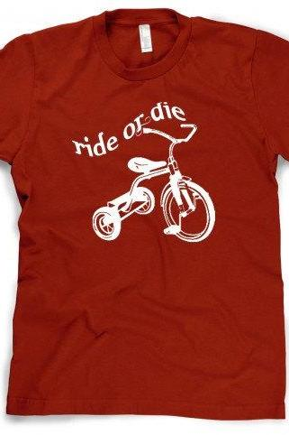 Ride or Die Tricycle t shirt funny trike shirt S-4XL