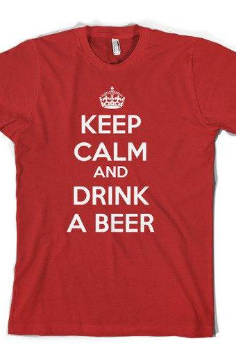 Drink a Beer t shirt funny shirt Keep Calm t shirts in sizes S-4XL
