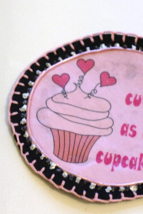 Cute as a Cupcake Patch, Personalized Hand Embroidered, Painted Decorative Accessory for Jeans, t shirts, bags