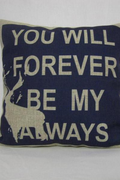 Decorative Linen Pillow Cushion Cover Blue Wording Printing You will be forever be my always Deer 18""