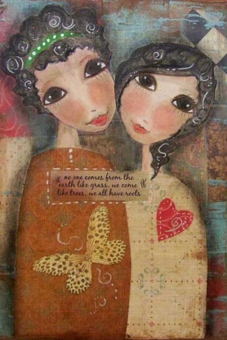SISTERS- We all have ROOTS 5x7 ART card print