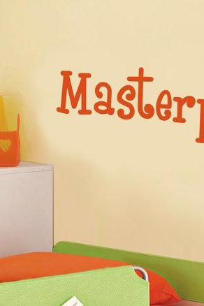 Masterpiece Kids Room Wall Decal Vinyl Lettering Words Quotes - Color Choice