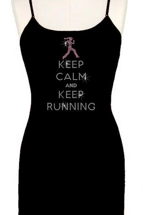 Keep Calm and Keep Running Custom Rhinestone Top