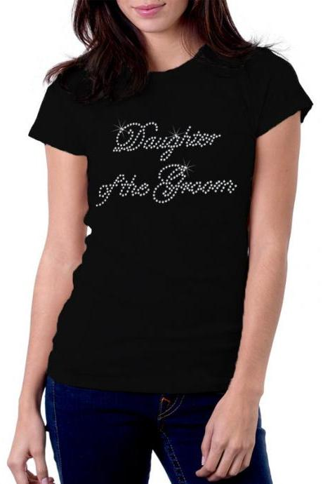 Daughter of the Groom Rhinestone Shirt
