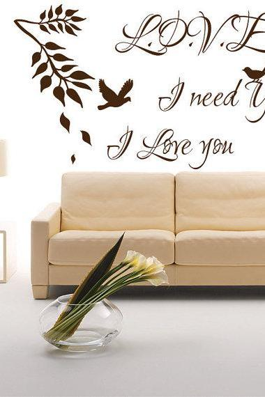 Love, I need You, I Love You - Wall Quotes with Bird, Wall Stickers, Wall Murals Art, Wall Vinyl Decals