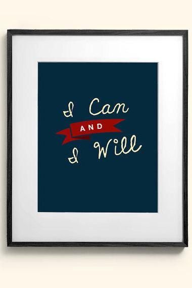 I Can and I Will 8x10 Typography Nursery Motivation Modern Type Art Print Artwork Poster Print Wall Decor Gift