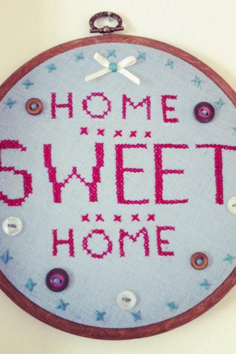Home sweet home hand embroidered, embroidery hoop wall hanging