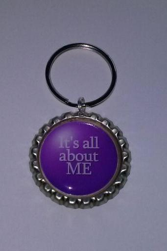 It's All About Me Bottle Cap Key Chain or Zipper Pull