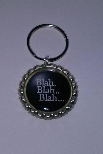 Blah Blah Blah Bottle Cap Key Chain or Zipper Pull