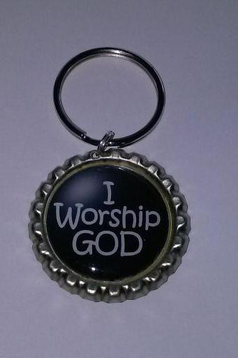 I Worship God Bottle Cap Key Chain or Zipper Pull