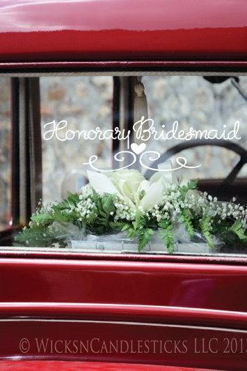 Bridal Party Car Decals - The Honorary Bridesmaid