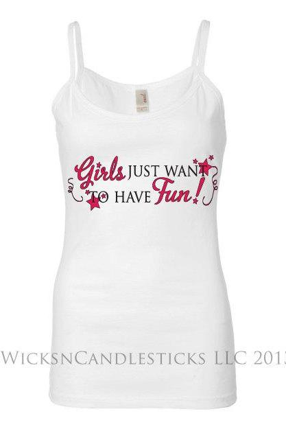 Bachelorette Tank Top-Girls Just Want to Have Fun