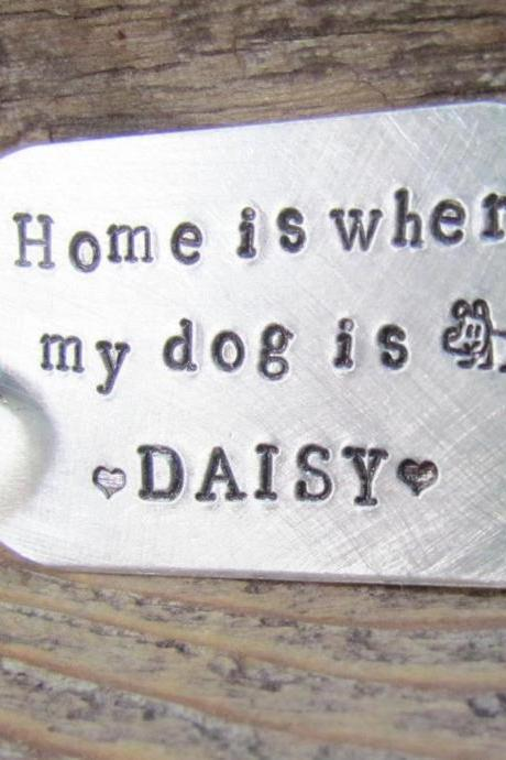 Key Chain Home Is Where My Dog Is Personalized With Your Dogs Name