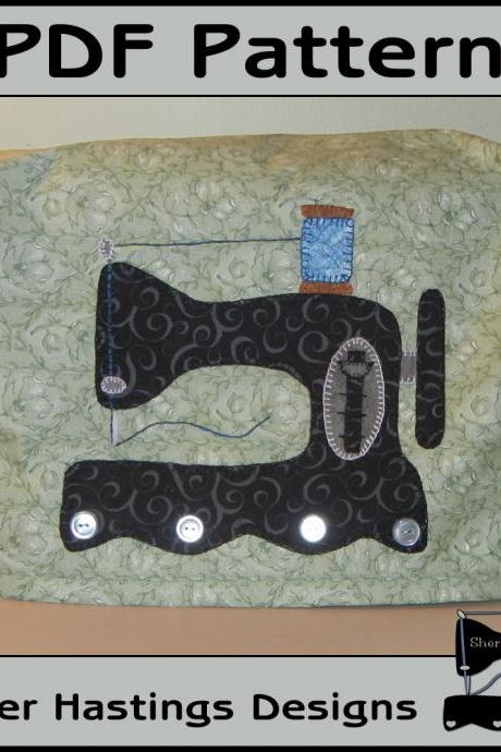 PDF Pattern for Antique Sewing Machine Cover, Tutorial, DIY