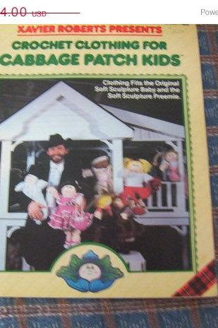 ON SALE Xavier Roberts Presents Crochet Clothing for Cabbage Patch Kids Pattern book