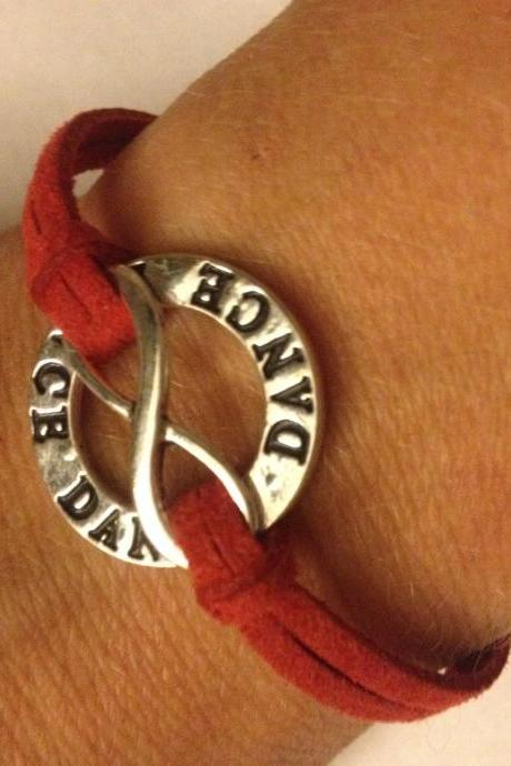Dance Dance Dance Forever Bracelet....custom colored strap