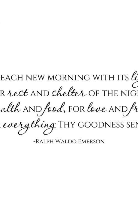 For Everything Thy Goodness Sends Ralph Waldo Emerson Dining Room or Kitchen Decal