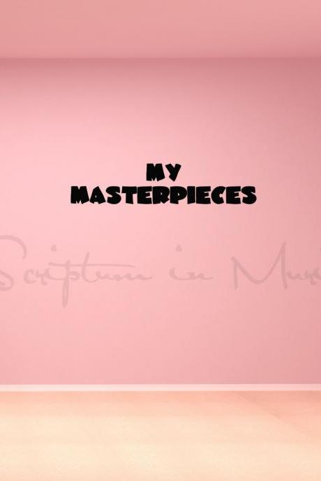 My Masterpieces - Child's Artwork Display Vinyl Decal
