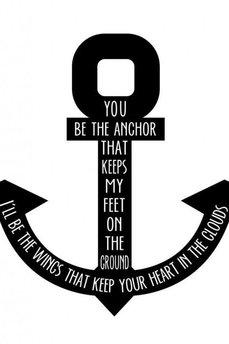 You Be The Anchor Vinyl Decal