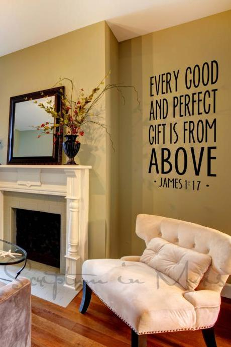 James 1:17 Every Good And Perfect Gift is From Above Living Room Vinyl Decal