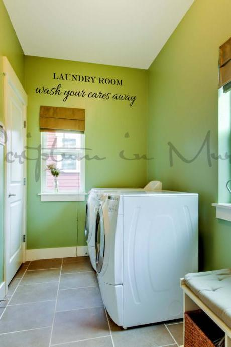 Laundry Room Wash Your Cares Away Vinyl Decal