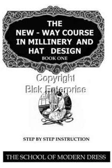 20s Flapper HAT Complete Millinery Lessons Hatmaking Course 4 Volumes