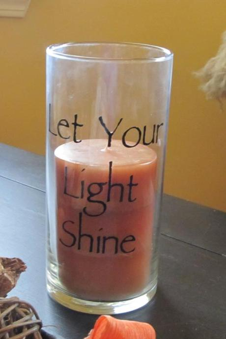 Let your Light Shine Candle Holder