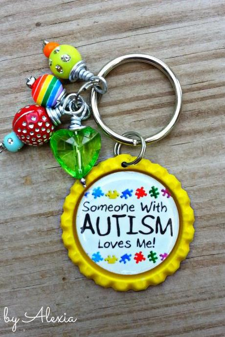 Autism Awareness Key Chain 'Someone with Autism loves me!'