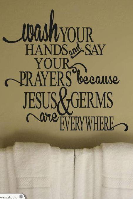 Wash Your Hands and Say Your Prayers Bathroom Wall Decor