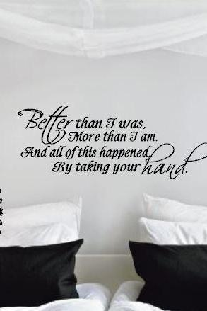 Better than I was More than I am Vinyl Wall Art