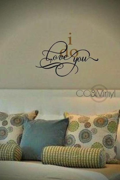 i do love you Vinyl Wall Art