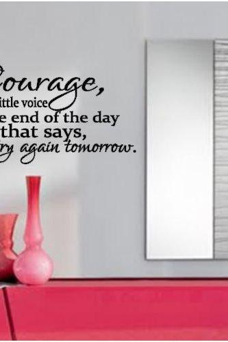 Courage Inspirational Vinyl Decal