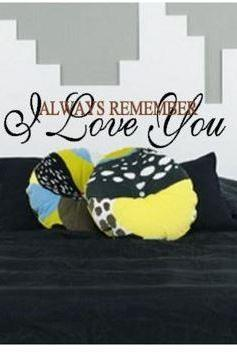 Always Remember I Love You Bedroom Decal