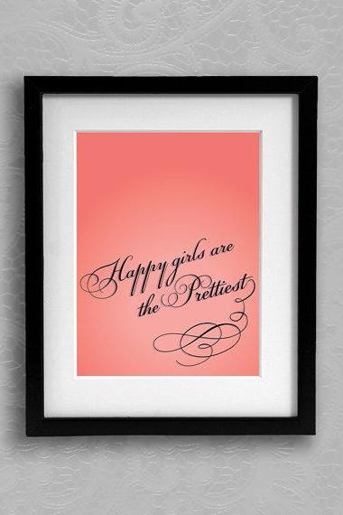 Pick Your Color Happy Girls are the Prettiest 8x10 Typography Modern Art Print Artwork Poster Print Nursery Wall Decor Gift Audrey Hepburn
