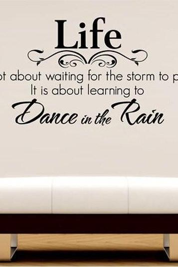 Wall Decal Quotes - Life Dance In The Rain Quote Lettering Words Wall Art Decal Sticker Decal Hous