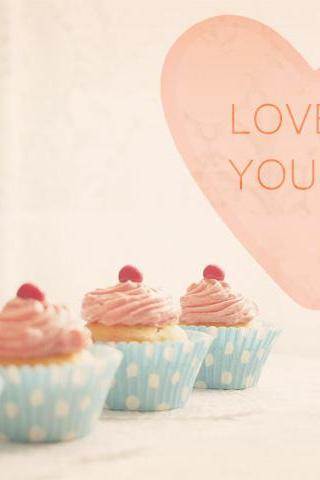 Love Is You And Me. Pink Cupcakes. Romantic. Kitschy Kitchen Decor. Size 8x10'