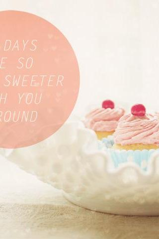 Sweeter Days Cupcakes. Food Photography. Kitchen Decor. Wall Art. Size 8x10""